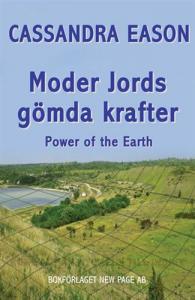 New Page Cassandra Eason: Moder Jords Gömda Krafter