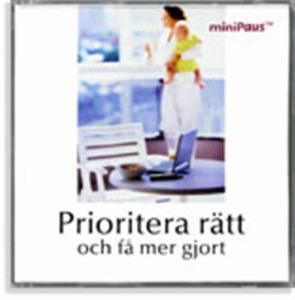 Stjärndistribution CD - Prioritera rätt och få mer gjort (miniPaus)
