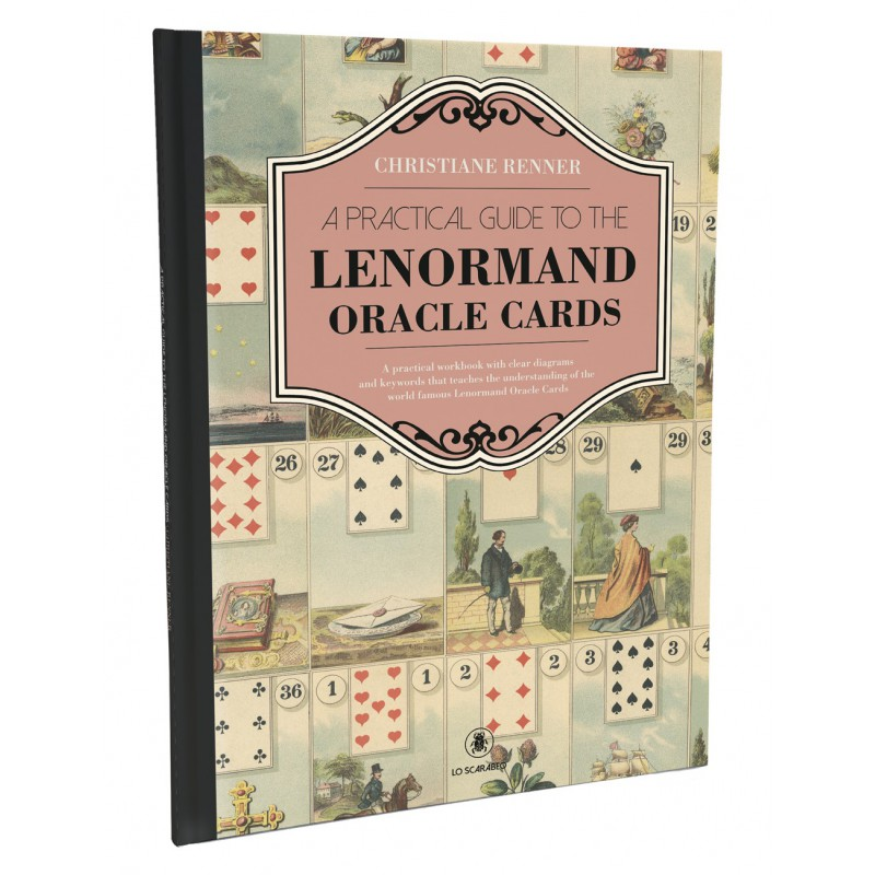 Lo Scarabeo A Practical Guide to the Lenormand Oracle Cards